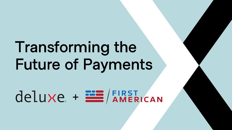 First American Payment Systems Joins Deluxe